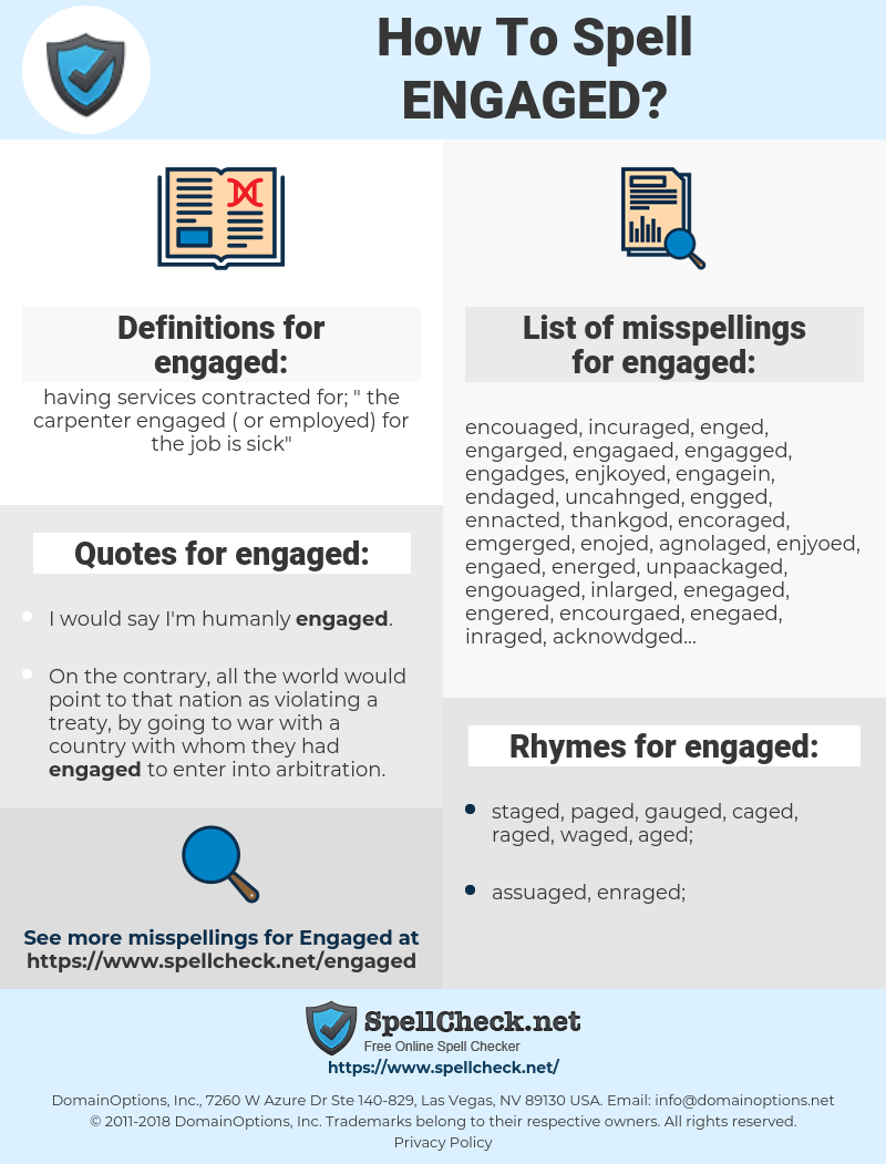 engaged, spellcheck engaged, how to spell engaged, how do you spell engaged, correct spelling for engaged