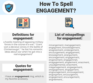 engagement, spellcheck engagement, how to spell engagement, how do you spell engagement, correct spelling for engagement