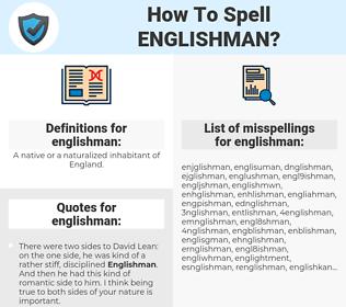 englishman, spellcheck englishman, how to spell englishman, how do you spell englishman, correct spelling for englishman