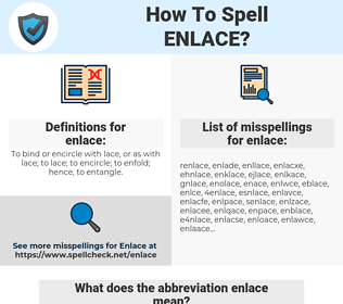 enlace, spellcheck enlace, how to spell enlace, how do you spell enlace, correct spelling for enlace