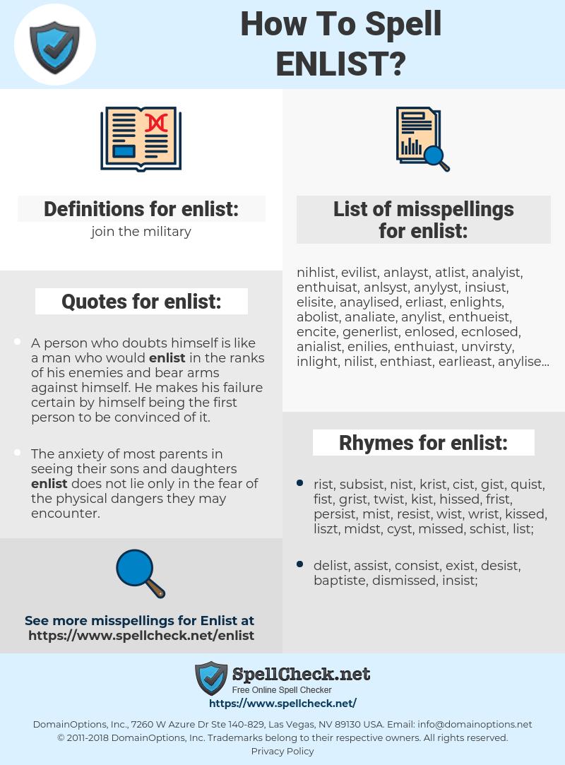 enlist, spellcheck enlist, how to spell enlist, how do you spell enlist, correct spelling for enlist