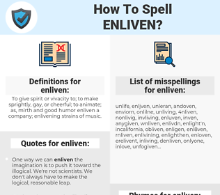 enliven, spellcheck enliven, how to spell enliven, how do you spell enliven, correct spelling for enliven