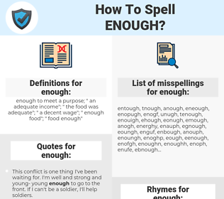enough, spellcheck enough, how to spell enough, how do you spell enough, correct spelling for enough