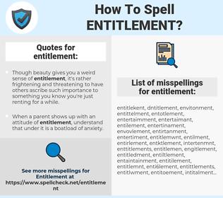 entitlement, spellcheck entitlement, how to spell entitlement, how do you spell entitlement, correct spelling for entitlement