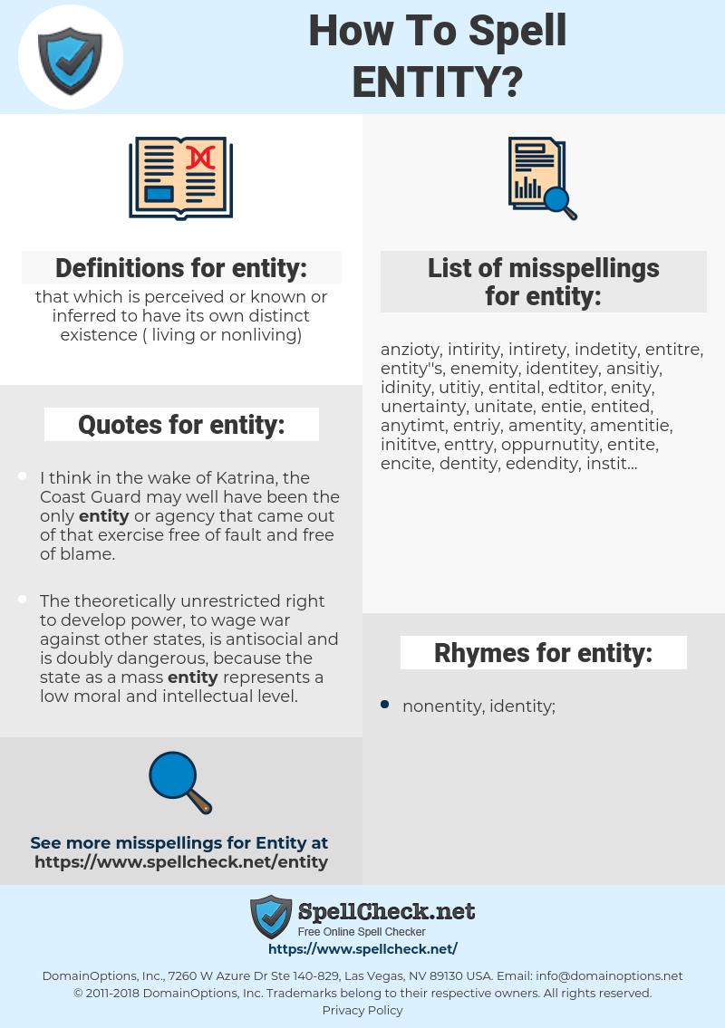 entity, spellcheck entity, how to spell entity, how do you spell entity, correct spelling for entity