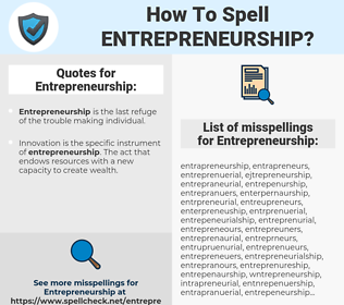 Entrepreneurship, spellcheck Entrepreneurship, how to spell Entrepreneurship, how do you spell Entrepreneurship, correct spelling for Entrepreneurship