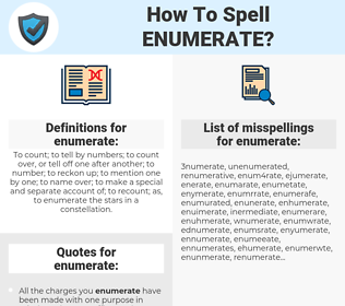 enumerate, spellcheck enumerate, how to spell enumerate, how do you spell enumerate, correct spelling for enumerate