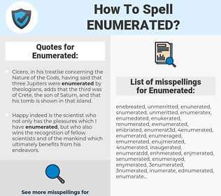 Enumerated, spellcheck Enumerated, how to spell Enumerated, how do you spell Enumerated, correct spelling for Enumerated