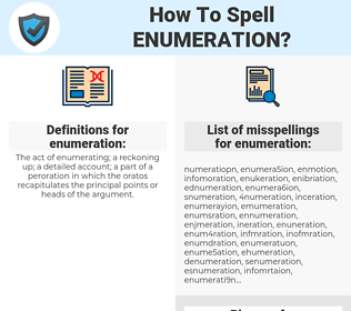 enumeration, spellcheck enumeration, how to spell enumeration, how do you spell enumeration, correct spelling for enumeration