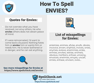 Envies, spellcheck Envies, how to spell Envies, how do you spell Envies, correct spelling for Envies