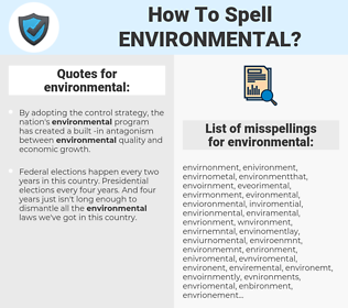 environmental, spellcheck environmental, how to spell environmental, how do you spell environmental, correct spelling for environmental