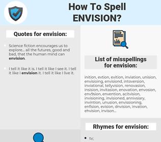 envision, spellcheck envision, how to spell envision, how do you spell envision, correct spelling for envision