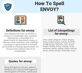 envoy, spellcheck envoy, how to spell envoy, how do you spell envoy, correct spelling for envoy
