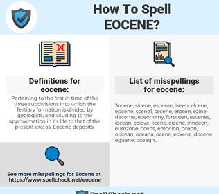 eocene, spellcheck eocene, how to spell eocene, how do you spell eocene, correct spelling for eocene