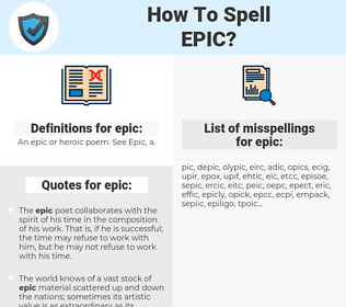 epic, spellcheck epic, how to spell epic, how do you spell epic, correct spelling for epic