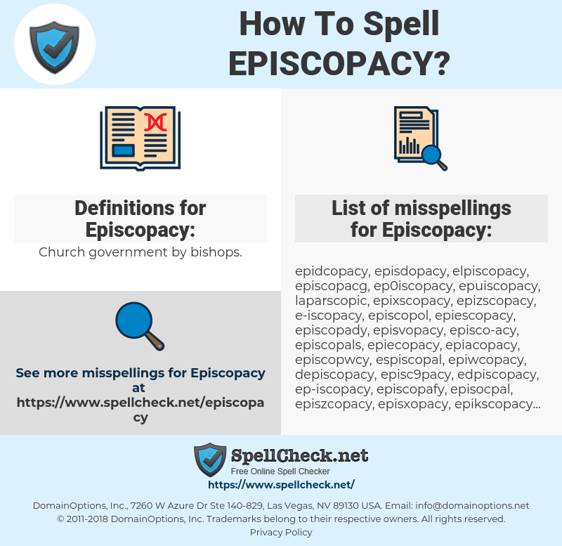 Episcopacy, spellcheck Episcopacy, how to spell Episcopacy, how do you spell Episcopacy, correct spelling for Episcopacy