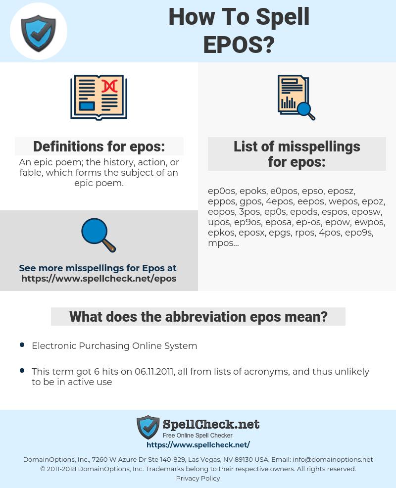 epos, spellcheck epos, how to spell epos, how do you spell epos, correct spelling for epos