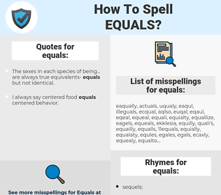 equals, spellcheck equals, how to spell equals, how do you spell equals, correct spelling for equals