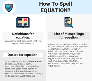 equation, spellcheck equation, how to spell equation, how do you spell equation, correct spelling for equation