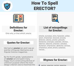Erector, spellcheck Erector, how to spell Erector, how do you spell Erector, correct spelling for Erector