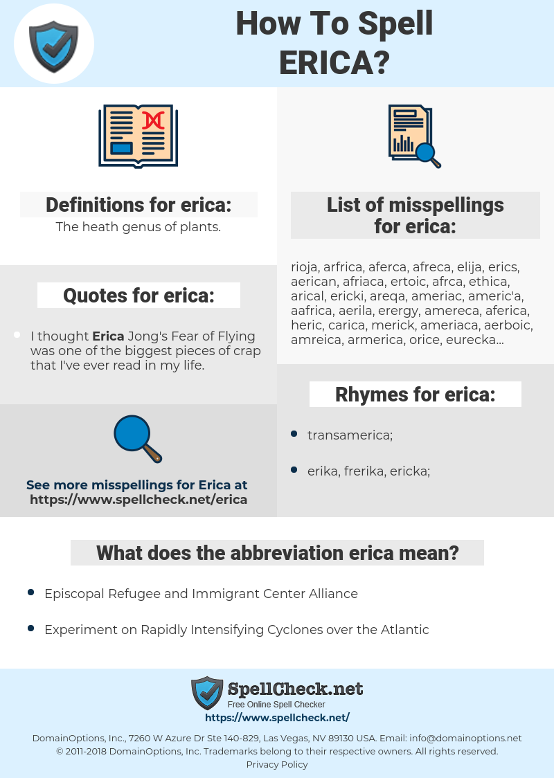 erica, spellcheck erica, how to spell erica, how do you spell erica, correct spelling for erica