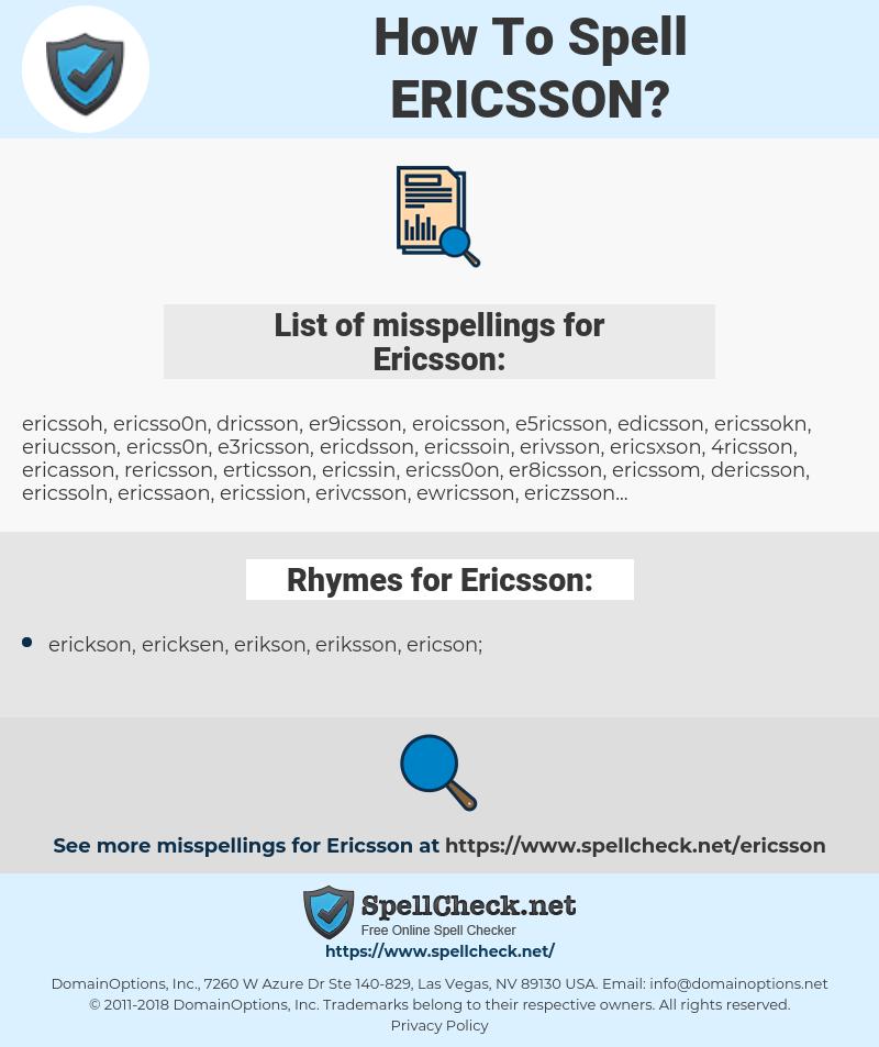 Ericsson, spellcheck Ericsson, how to spell Ericsson, how do you spell Ericsson, correct spelling for Ericsson