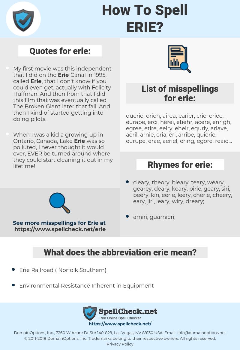 erie, spellcheck erie, how to spell erie, how do you spell erie, correct spelling for erie