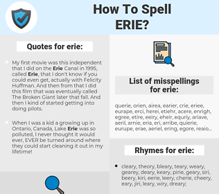 erie, spellcheck erie, how to spell erie, how do you spell erie, correct spelling for erie