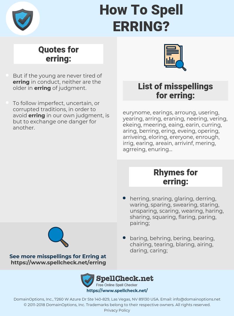 erring, spellcheck erring, how to spell erring, how do you spell erring, correct spelling for erring