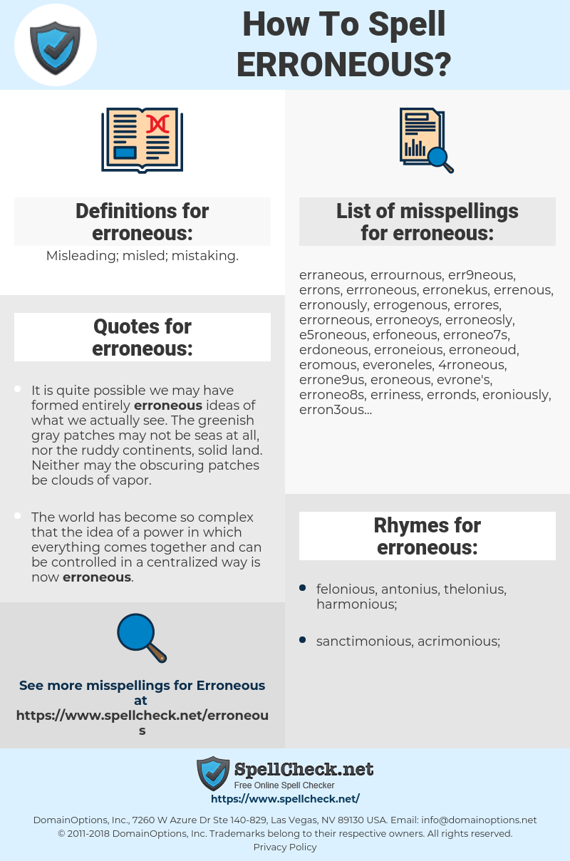 erroneous, spellcheck erroneous, how to spell erroneous, how do you spell erroneous, correct spelling for erroneous