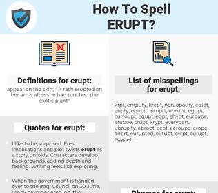 erupt, spellcheck erupt, how to spell erupt, how do you spell erupt, correct spelling for erupt