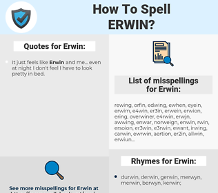 Erwin, spellcheck Erwin, how to spell Erwin, how do you spell Erwin, correct spelling for Erwin