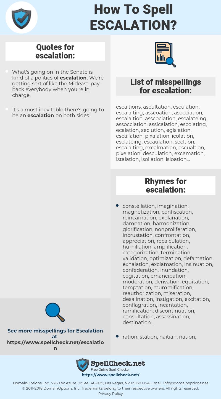 escalation, spellcheck escalation, how to spell escalation, how do you spell escalation, correct spelling for escalation