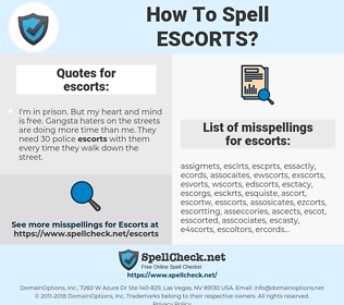 escorts, spellcheck escorts, how to spell escorts, how do you spell escorts, correct spelling for escorts