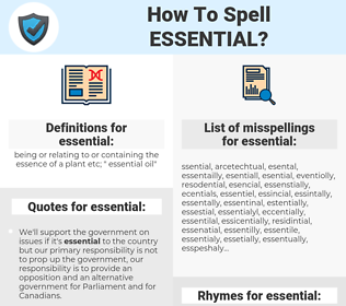 essential, spellcheck essential, how to spell essential, how do you spell essential, correct spelling for essential