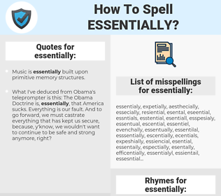 essentially, spellcheck essentially, how to spell essentially, how do you spell essentially, correct spelling for essentially