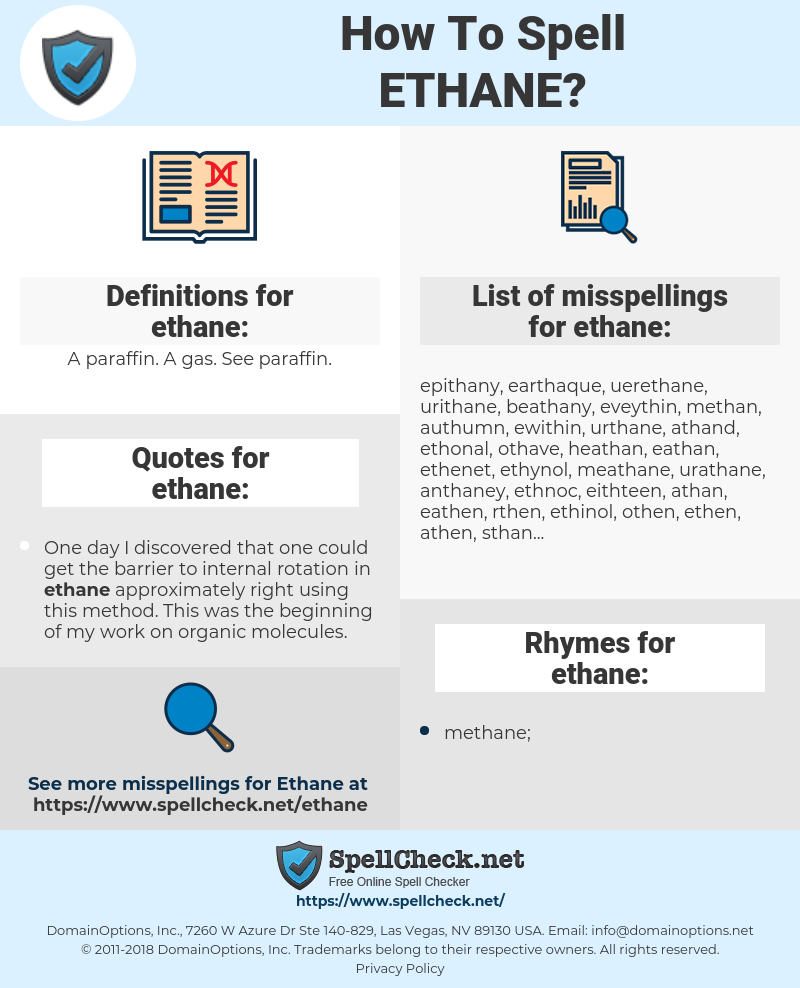 ethane, spellcheck ethane, how to spell ethane, how do you spell ethane, correct spelling for ethane