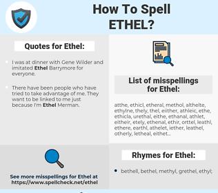 Ethel, spellcheck Ethel, how to spell Ethel, how do you spell Ethel, correct spelling for Ethel