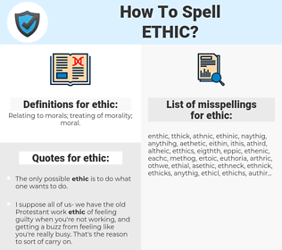 ethic, spellcheck ethic, how to spell ethic, how do you spell ethic, correct spelling for ethic