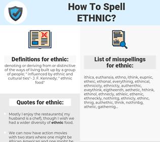 ethnic, spellcheck ethnic, how to spell ethnic, how do you spell ethnic, correct spelling for ethnic