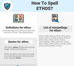 ethos, spellcheck ethos, how to spell ethos, how do you spell ethos, correct spelling for ethos