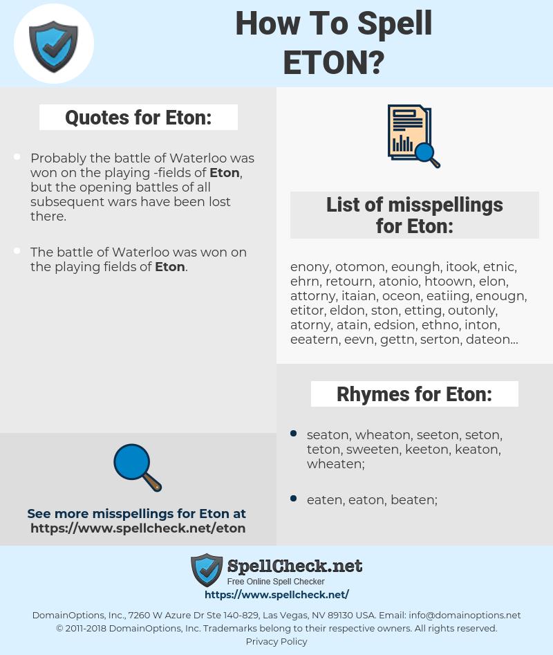 Eton, spellcheck Eton, how to spell Eton, how do you spell Eton, correct spelling for Eton