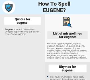 eugene, spellcheck eugene, how to spell eugene, how do you spell eugene, correct spelling for eugene