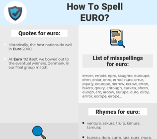 euro, spellcheck euro, how to spell euro, how do you spell euro, correct spelling for euro