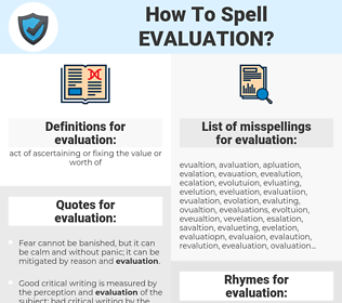 evaluation, spellcheck evaluation, how to spell evaluation, how do you spell evaluation, correct spelling for evaluation