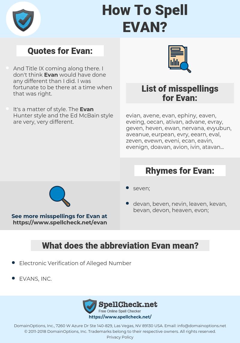 Evan, spellcheck Evan, how to spell Evan, how do you spell Evan, correct spelling for Evan