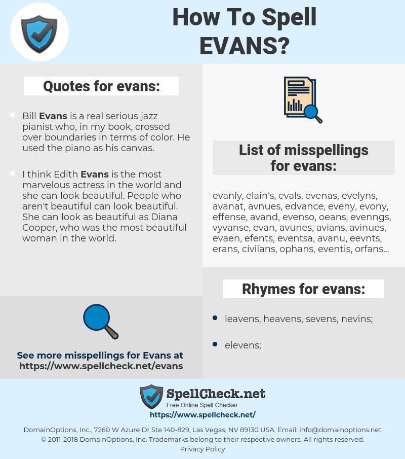 evans, spellcheck evans, how to spell evans, how do you spell evans, correct spelling for evans
