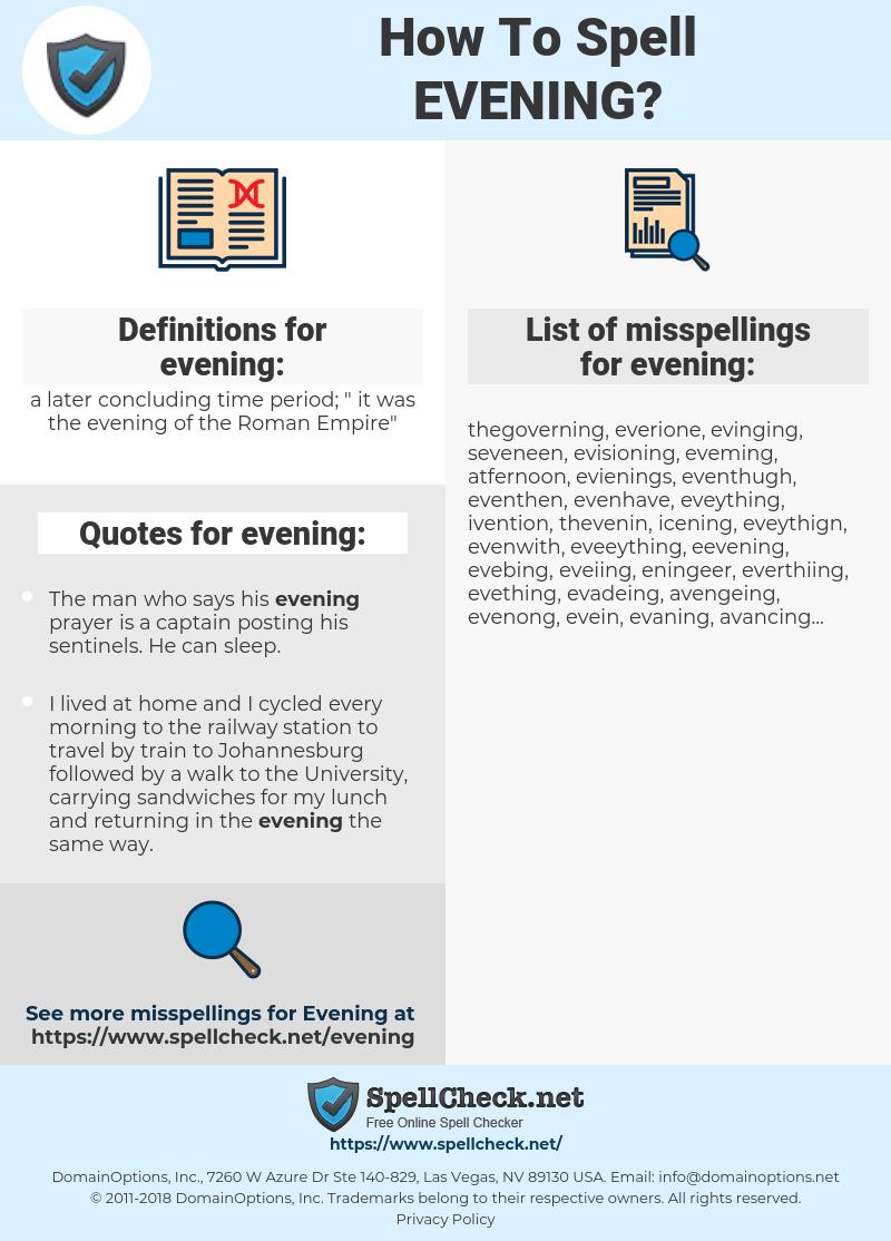 evening, spellcheck evening, how to spell evening, how do you spell evening, correct spelling for evening
