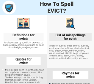 evict, spellcheck evict, how to spell evict, how do you spell evict, correct spelling for evict