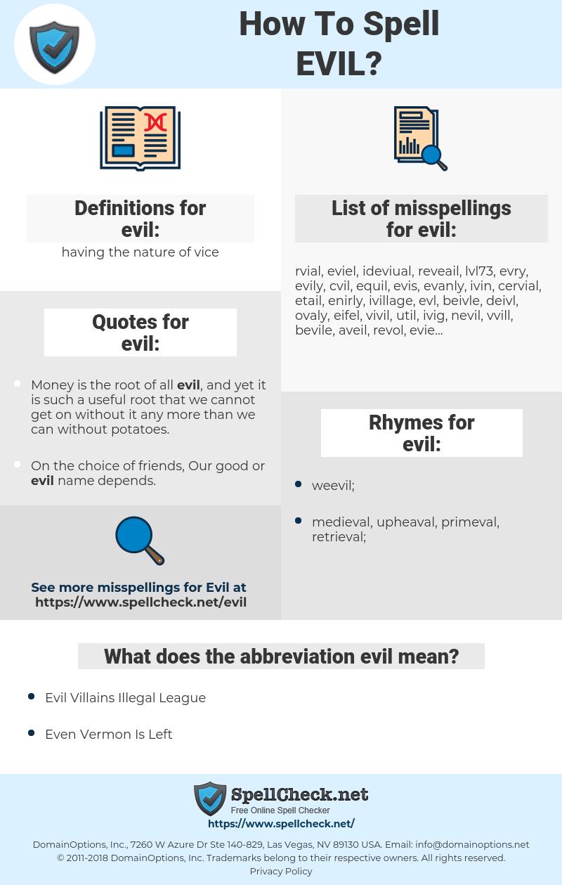 evil, spellcheck evil, how to spell evil, how do you spell evil, correct spelling for evil